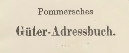 Pommersches-Gueteradressbuch